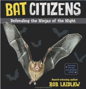 The cover to a new book, Bat Citizen, that features blogger Rachael.